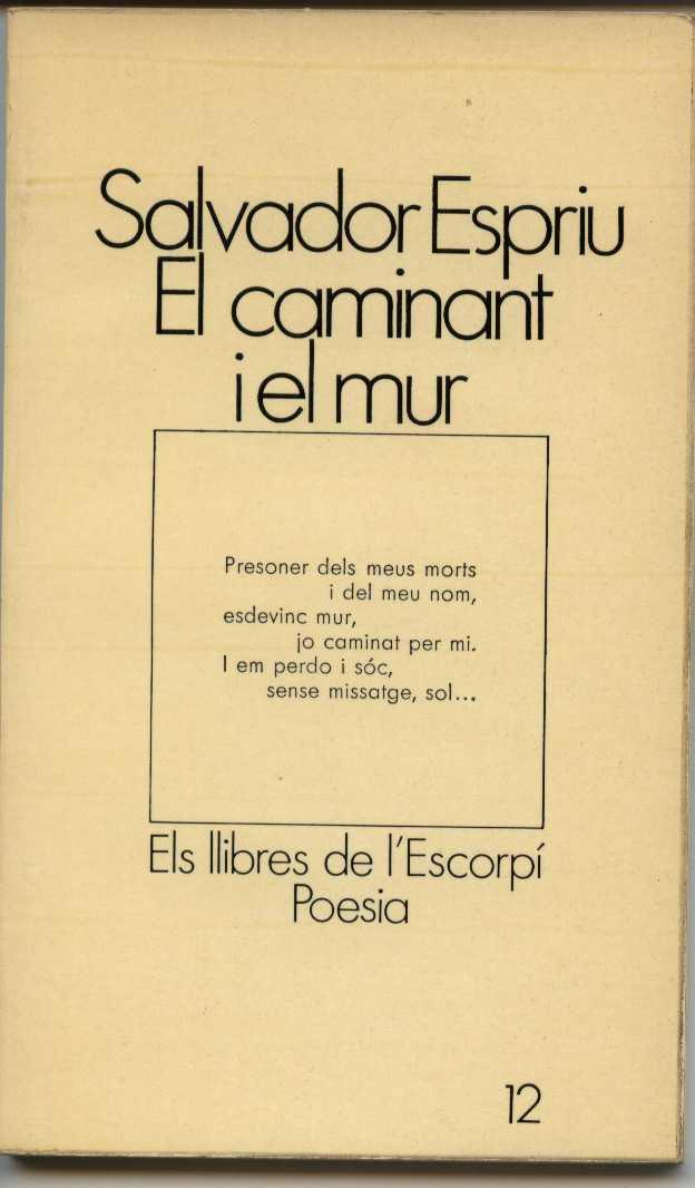 El caminant i el mur (Ed. 62, 1972)