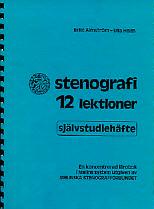 Självstudiehäfte till Stenografi 12lektioner