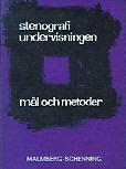 Stenografiundervisningen - mål och metoder